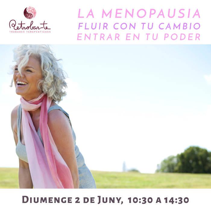 La menopausia - fluir con tu cambio - taller vivencial